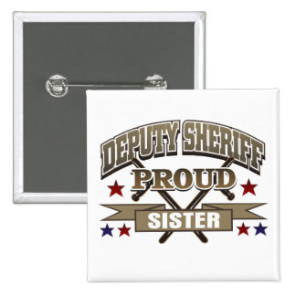 Deputy Sheriff Proud Sister 15 Cm Square Badge