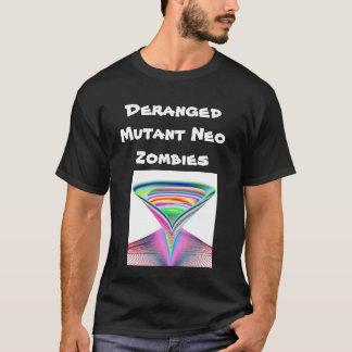 Deranged Mutant Neo Zombies T-Shirt