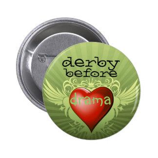 derby before drama 6 cm round badge