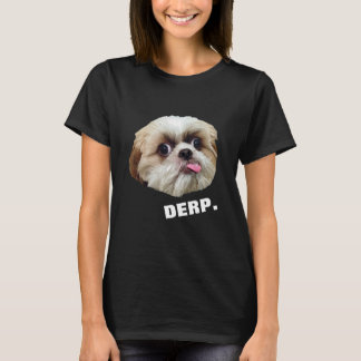 Derp! Derpy Shih Tzu (on dark) T-Shirt
