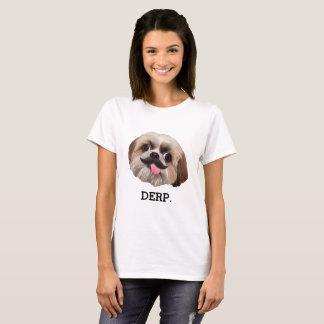 Derp! Derpy Shih Tzu with Mustache T-Shirt