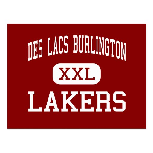 Des Lacs Burlington - Lakers - High - Des Lacs Post Card