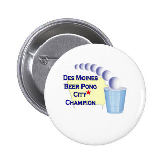 Des Moines Beer Pong Champion Pinback Buttons
