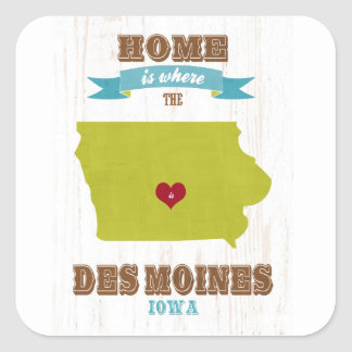 Des Moines, Iowa Map – Home Is Where The Heart Is Square Sticker