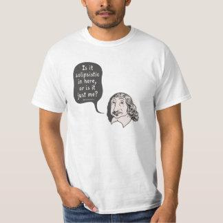 Descartes Solipsistic T Shirts