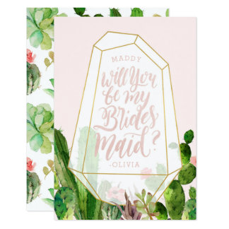 Desert Succulent Be My Bridesmaid Card