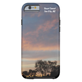 Desert Sunset I Phone Case 1 Tough iPhone 6 Case