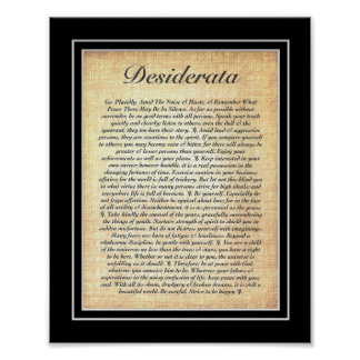 DESIDERATA Poster by Max Ehrmann=Fossil