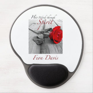 Design on a mouse pad HIS WORDS THROUGH MY SPIRIT Gel Mouse Pad