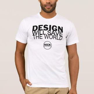 Design Save World T-Shirt