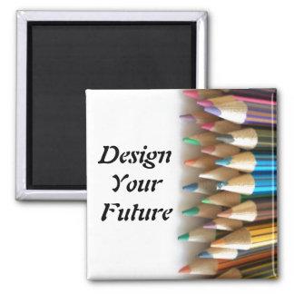 Design Your Future Square Magnet