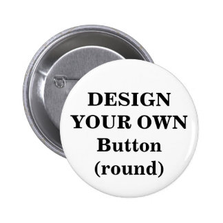 Design Your Own Button (round)