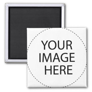 Design Your Own ~ Create Your Own Custom Gift Square Magnet