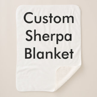 Design Your Own Custom Photo Sherpa Blanket