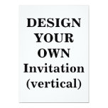 Design Your Own Invitation (vertical)