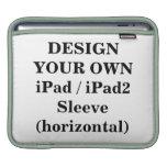 Design Your Own iPad / iPad2 Sleeve (horizontal) iPad Sleeve