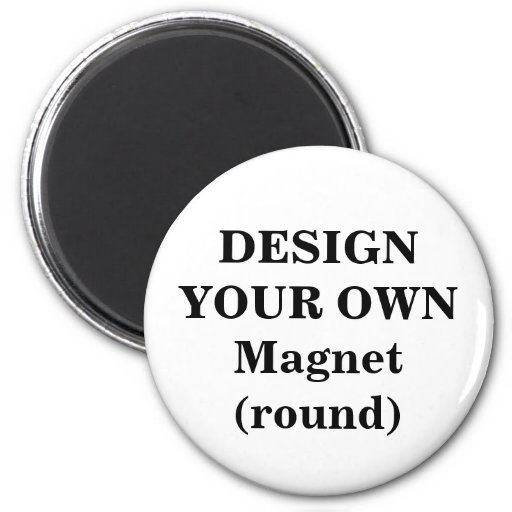 Design Your Own Magnet (round)