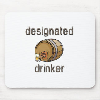 Designated Drinker Mouse Pad