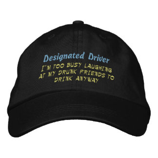 Designated Driver, Embroidered Hats