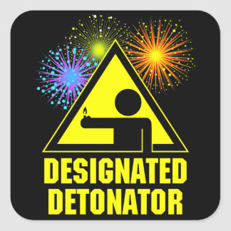 Designated Fireworks Detonator Square Sticker