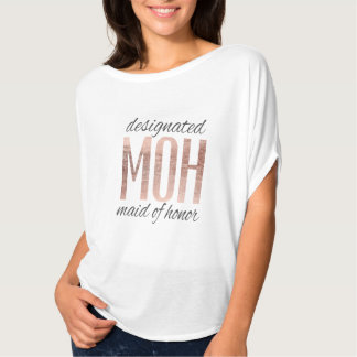 Designated MOH Maid of Honor in Rose Gold T-Shirt