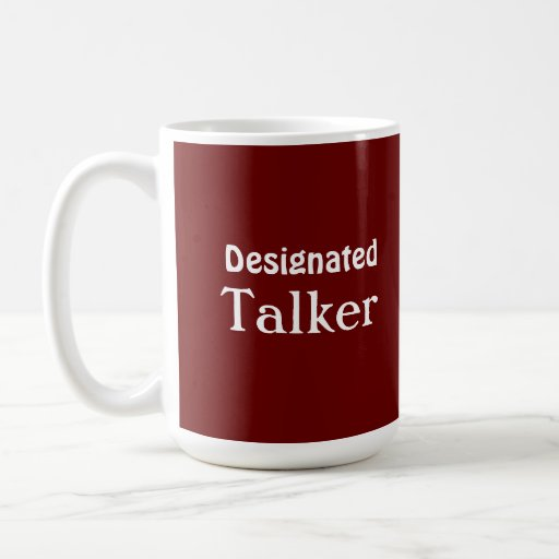 Designated Talker Funny Red Mug