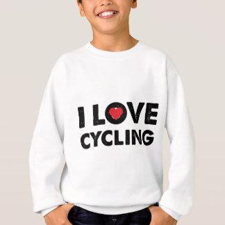 Designed I love cycling Sweatshirt