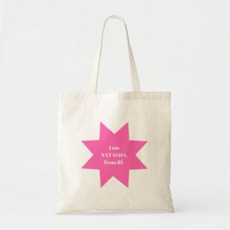 Designers Tote bag : I am Natasha / Pink
