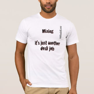 Deskjob on White T-Shirt