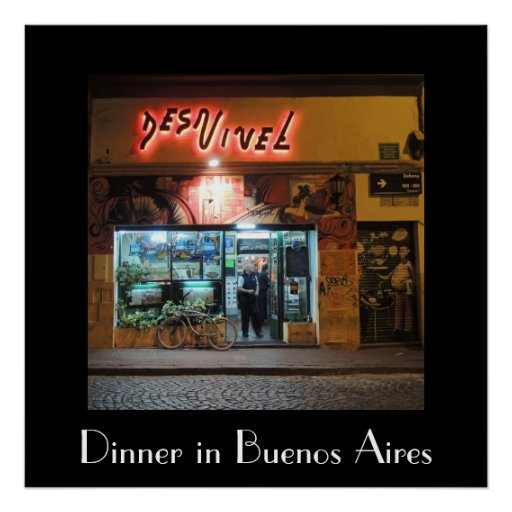 DesNivel - Dinner in Buenos Aires Poster
