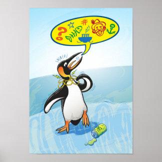 Desperate king penguin saying bad words poster