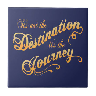 Destination Journey -txt Ceramic Tile