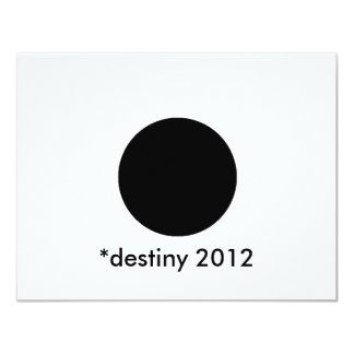 *destiny 2012 BlackcSqCircleTrans-3 4.25x5.5 Paper Invitation Card