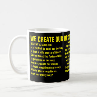 Destiny and Guidence - Quote Mug