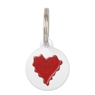 Destiny. Red heart wax seal with name Destiny Pet ID Tag