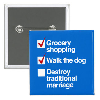 DESTROY TRADITIONAL MARRIAGE 15 CM SQUARE BADGE