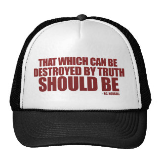 Destroyed by Truth Trucker Hat