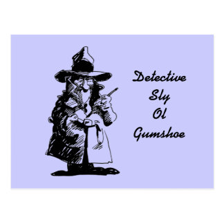 Detective Sly Ol Gumshoe Murder Mystery Sleuth Postcard