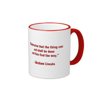 Determination Mug with Abraham Lincoln Quote