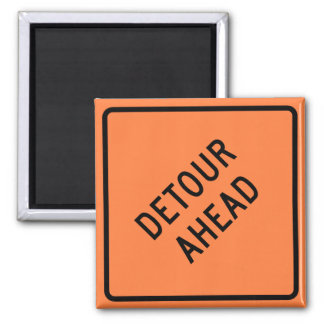 Detour Construction Highway SIgn Square Magnet