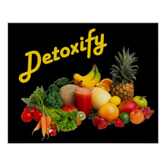 Detoxify Fruits and Vegetables Poster