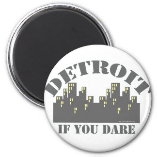Detroit Dare Magnet