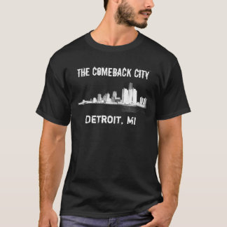 Detroit - The Comeback City T-Shirt