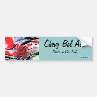 Deuce on her Tail, Chevy Bel Air Bumper Sticker