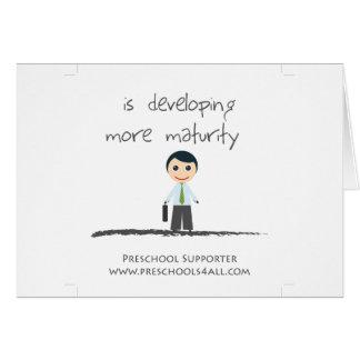 Developing maturity greeting card