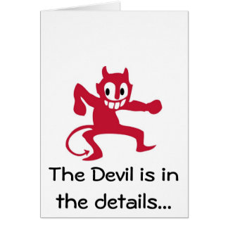 Devil is in the details. card