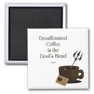devils blend of coffee magnet