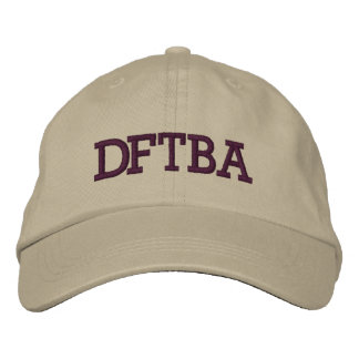 DFTBA Don't Forget to be Awesome Hat Embroidered Hats