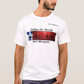 dfwpm, PERL MONGERS, DALLAS/FT. WORTH (3) T-Shirt