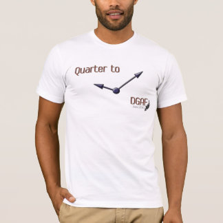 DGAF about Time T-Shirt